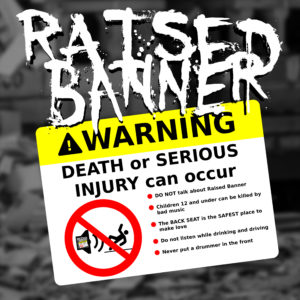 Raised Banner - Death or serious injury can occur