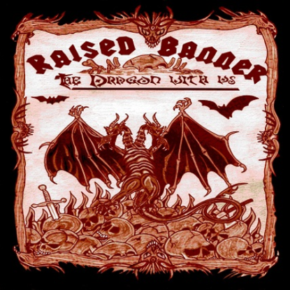 Raised Banner - The dragon with us